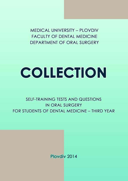 Collection Self-Training Tests and Questions in Oral Surgery for Students of Dental Medicine – Third Year