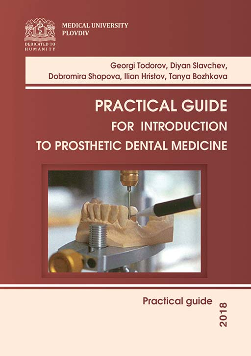 Practical Guide for Introduction to Prosthetic Dental Medicine
